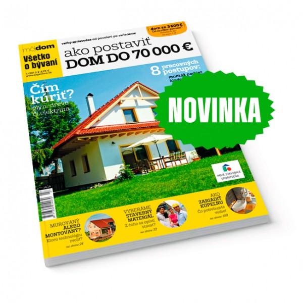 publikacia vsetko o byvani ako postavit dom do 70 000 v predaji